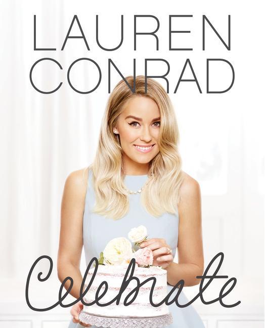 Lauren Conrad Celebrate als Buch