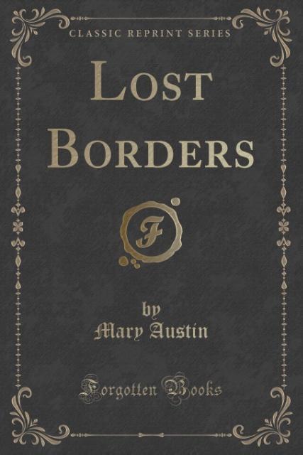 Lost Borders (Classic Reprint) als Taschenbuch ...