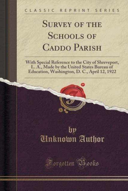 Survey of the Schools of Caddo Parish als Tasch...