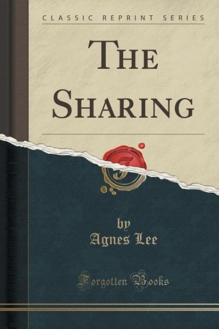 The Sharing (Classic Reprint) als Taschenbuch v...