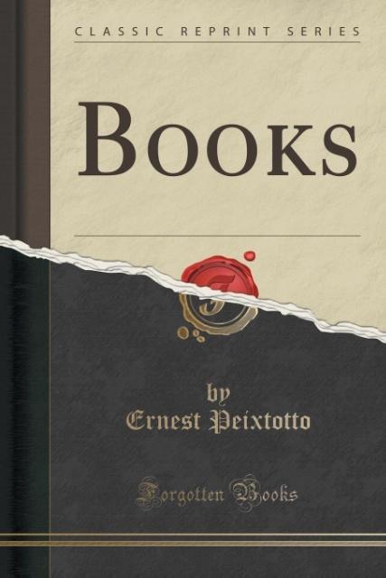 Books (Classic Reprint) als Taschenbuch von Ern...