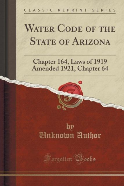 Water Code of the State of Arizona als Taschenb...