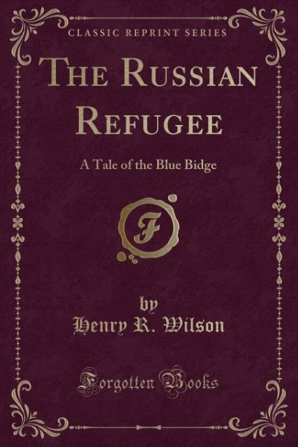 The Russian Refugee als Taschenbuch von Henry R...
