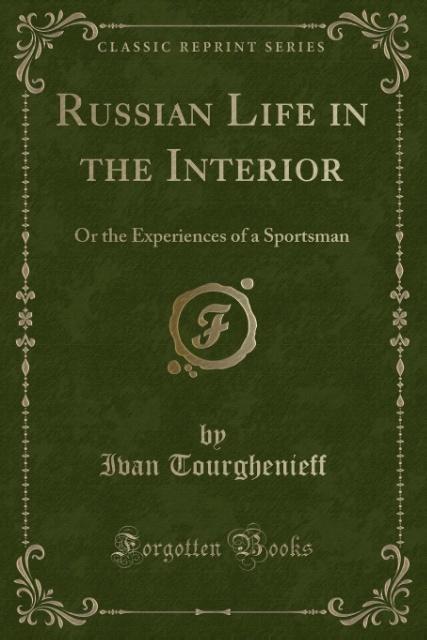 Russian Life in the Interior als Taschenbuch vo...