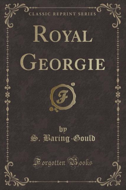 Royal Georgie (Classic Reprint) als Taschenbuch...