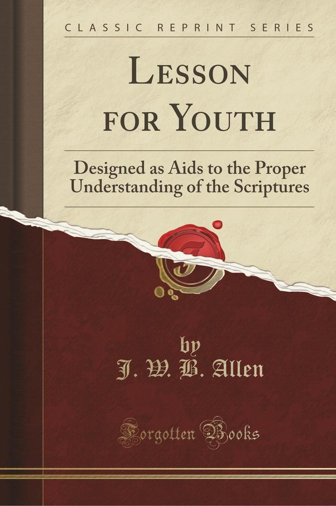 Lesson for Youth als Taschenbuch von J. W. B. A...