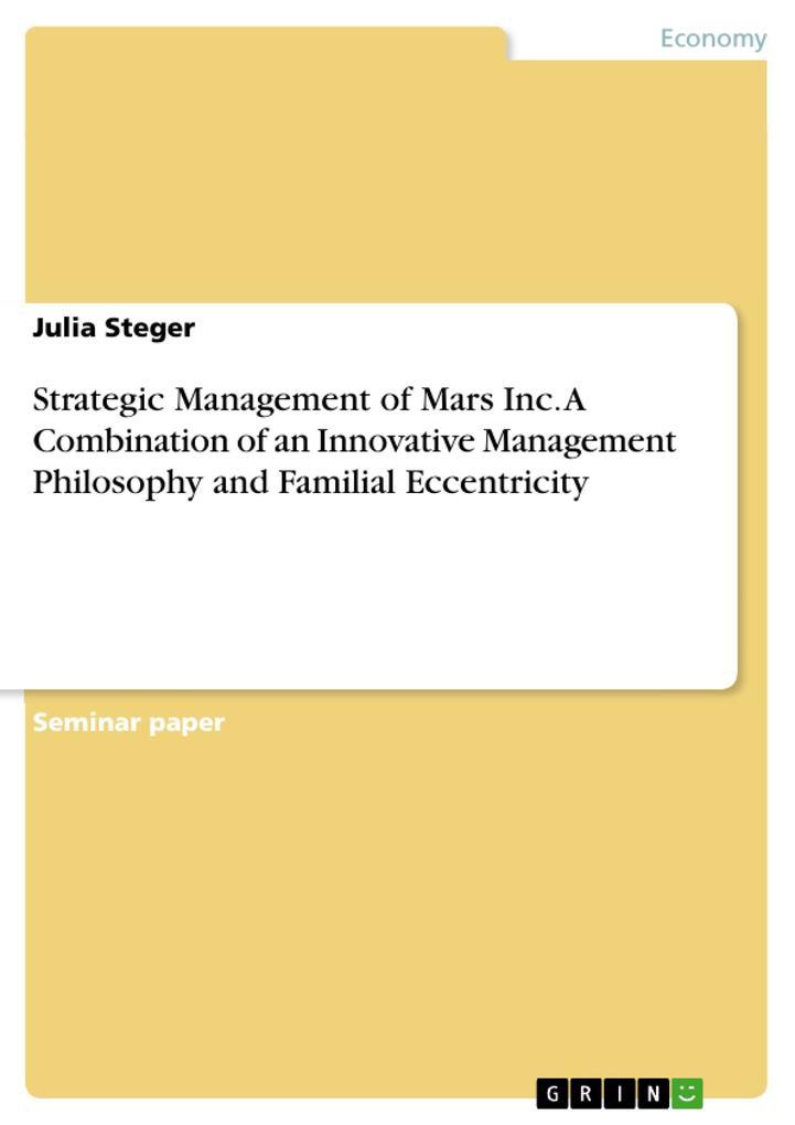 Strategic Management of Mars Inc. A Combination...