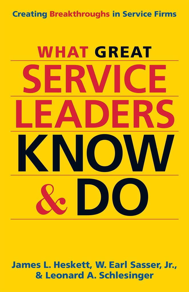 What Great Service Leaders Know and Do als eBoo...