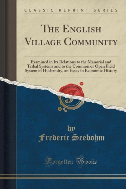 The English Village Community als Taschenbuch v...