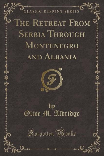 The Retreat From Serbia Through Montenegro and ...