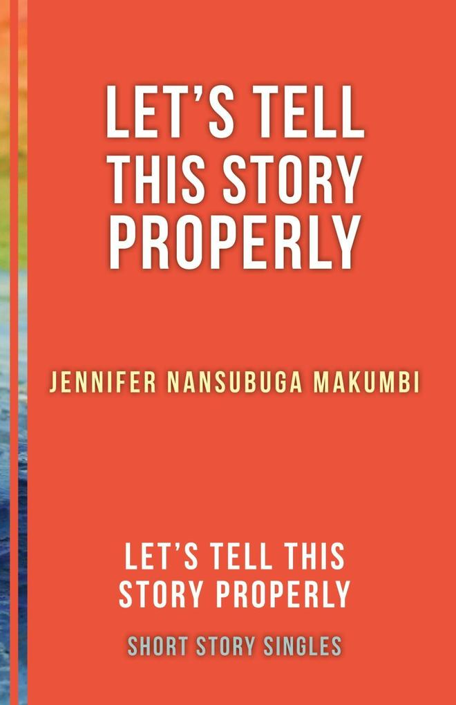 Let's Tell This Story Properly als eBook epub