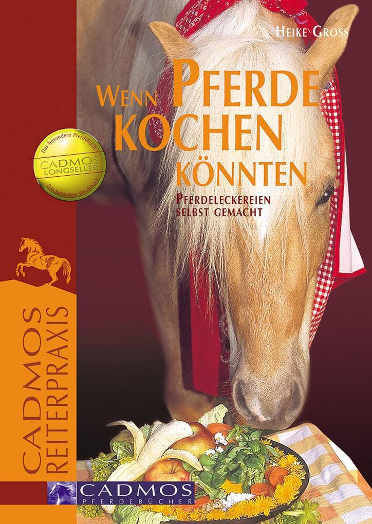 Wenn Pferde kochen könnten als eBook Download v...