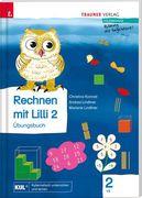 Rechnen mit Lilli 2 (Übungsbuch) - Teil A