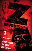 Z Revolution 1: Gestrandet im Land der Toten