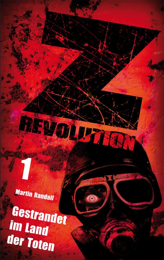 Z Revolution 1: Gestrandet im Land der Toten als Taschenbuch