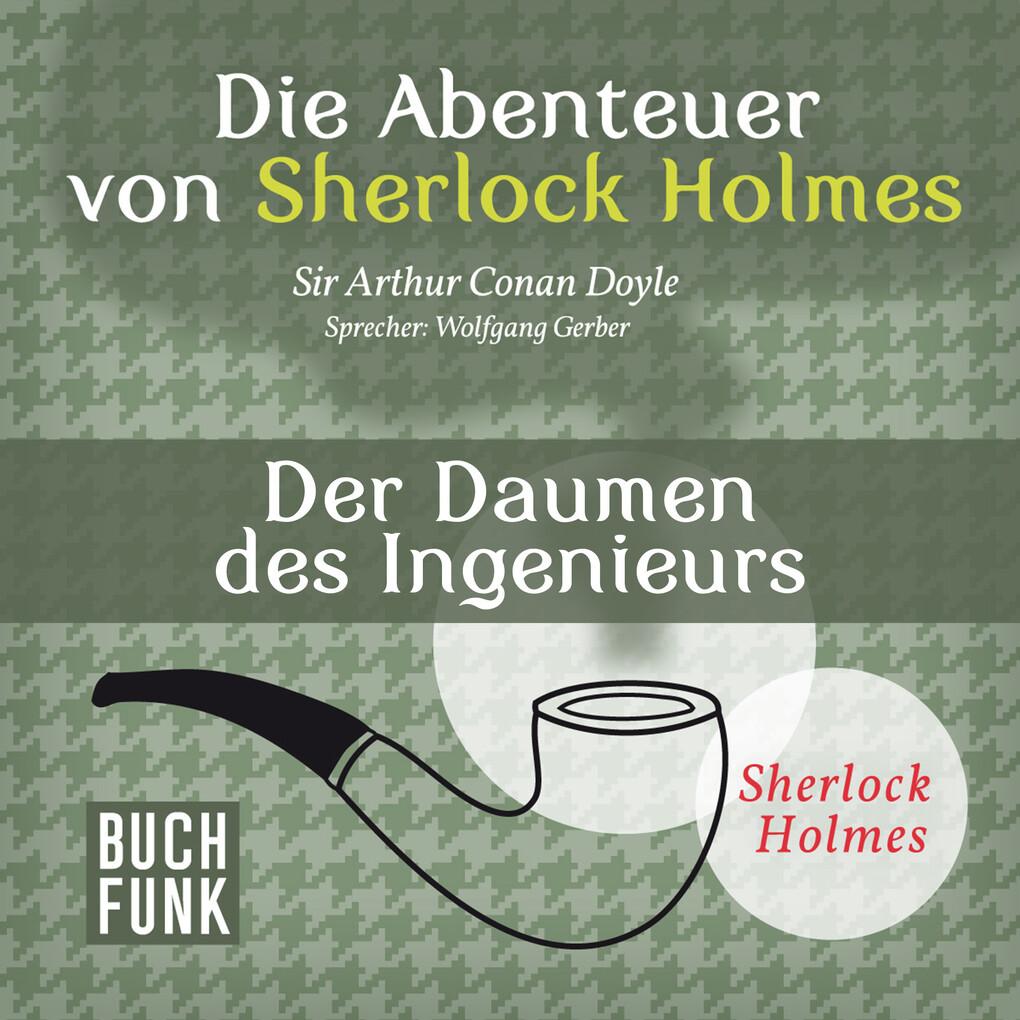 Die Abenteuer von Sherlock Holmes ´ Der Daumen ...