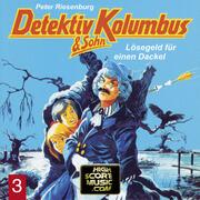 Detektiv Kolumbus & Sohn, Folge 3: Lösegeld für einen Dackel