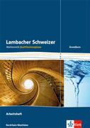 Lambacher Schweizer. Qualifikationsphase. Arbeitsheft plus Lösungen Grundkurs. Nordrhein-Westfalen
