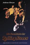Die Geschichte der Rolling Stones