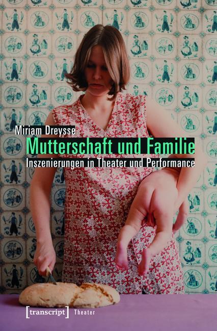 Mutterschaft und Familie: Inszenierungen in The...