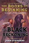 The Books of Beginning 3. The Black Reckoning