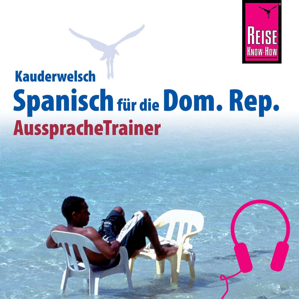 Reise Know-How Kauderwelsch AusspracheTrainer S...