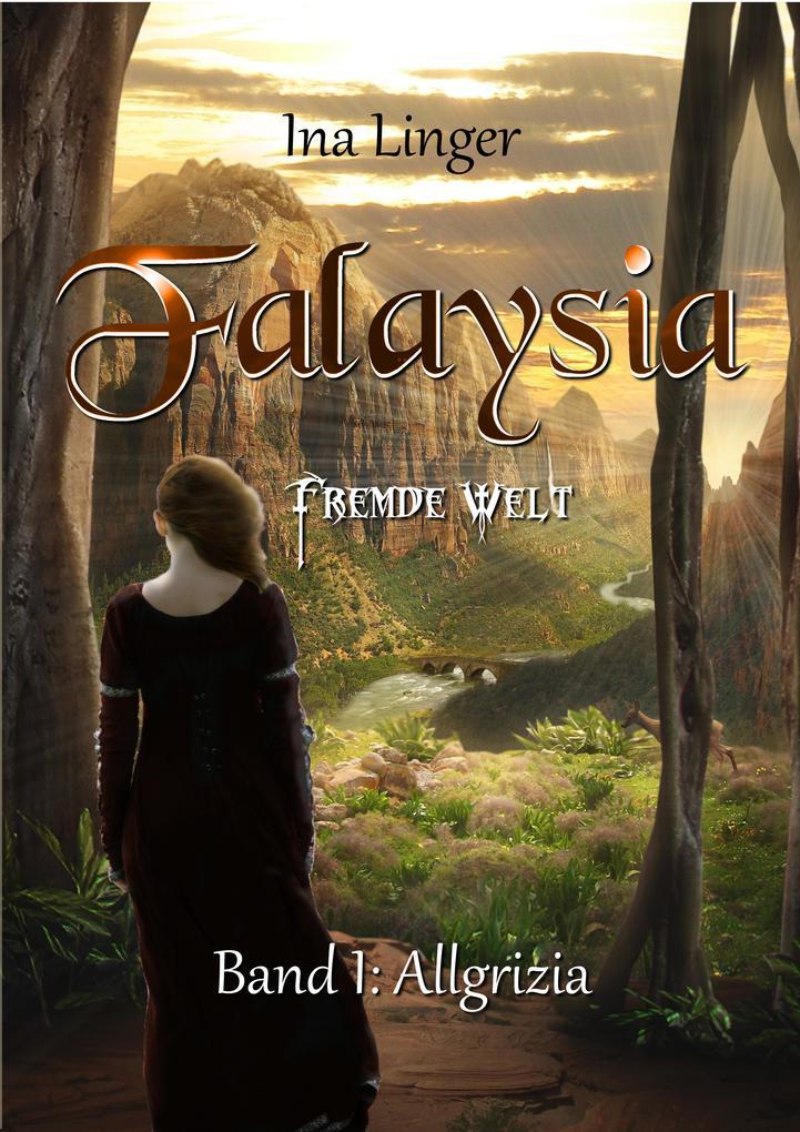 Falaysia - Fremde Welt als eBook