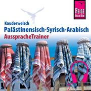 Reise Know-How Kauderwelsch AusspracheTrainer Palästinensisch-Syrisch-Arabisch