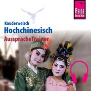 Reise Know-How Kauderwelsch AusspracheTrainer Hochchinesisch