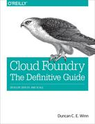 Cloud Foundry. The Definitive Guide.