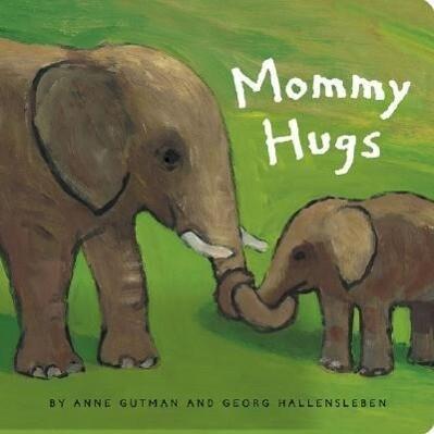 Mommy Hugs als Buch