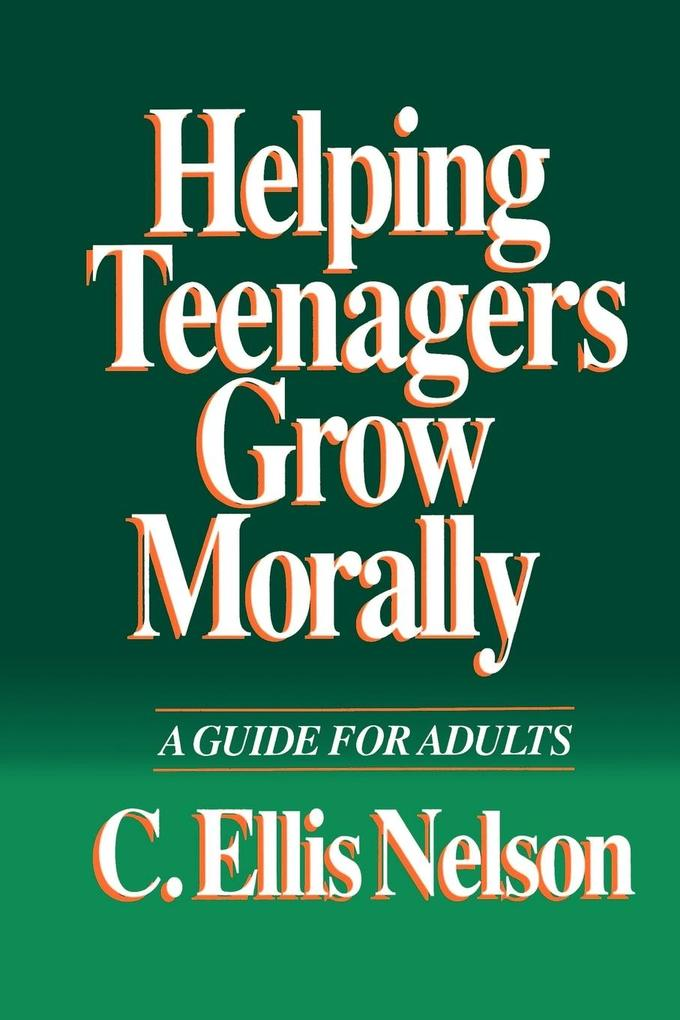 Helping Teenagers Grow Morally als Taschenbuch