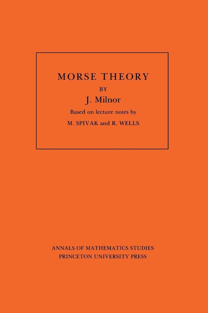 Morse Theory. (AM-51), Volume 51 als Taschenbuch