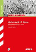 Schulaufgaben Realschule Bayern - Mathematik 10. Klasse Gruppe I