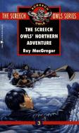 The Screech Owls' Northern Adventure (#3) als Taschenbuch