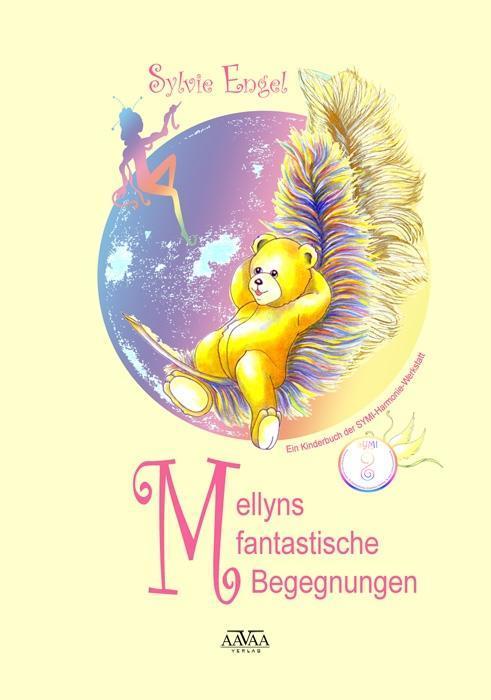 Mellyns fantastische Begegnungen als Buch von S...