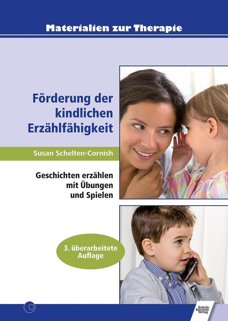 Förderung der kindlichen Erzählfähigkeit als Buch