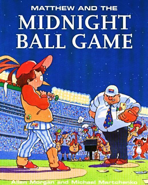 Matthew & Midnight Ball Game als Taschenbuch