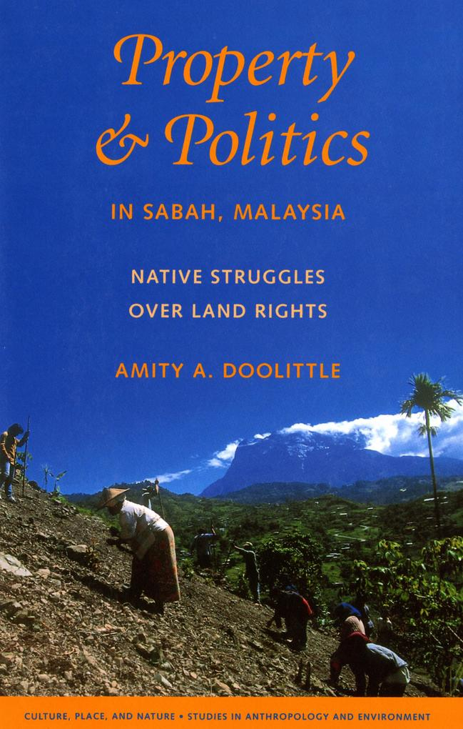 Property and Politics in Sabah, Malaysia als eB...