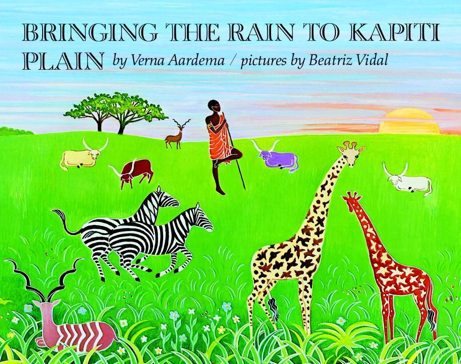 Bringing the Rain to Kapiti Plain: A Nandi Tale als Buch