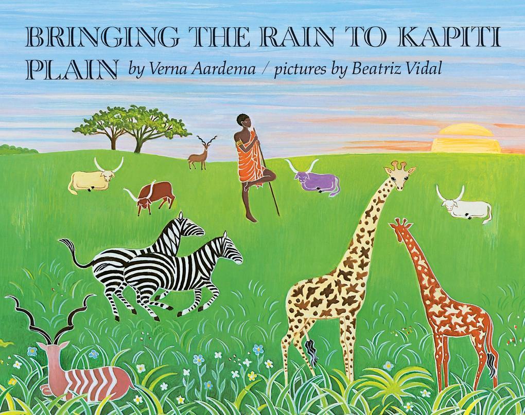 Bringing the Rain to Kapiti Plain: A Nandi Tale als Buch