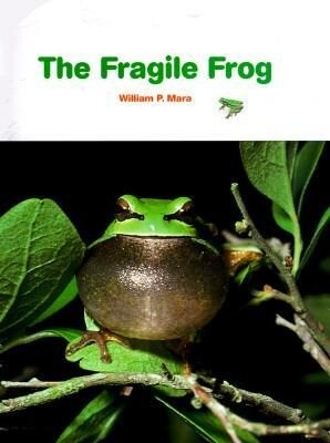 The Fragile Frog als Buch