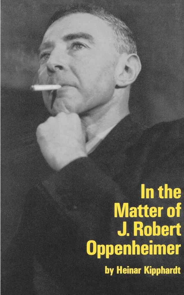 In the Matter of J. Robert Oppenheim als Taschenbuch