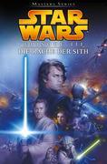 Star Wars Masters, Band 11 - Episode III - Die Rache der Sith