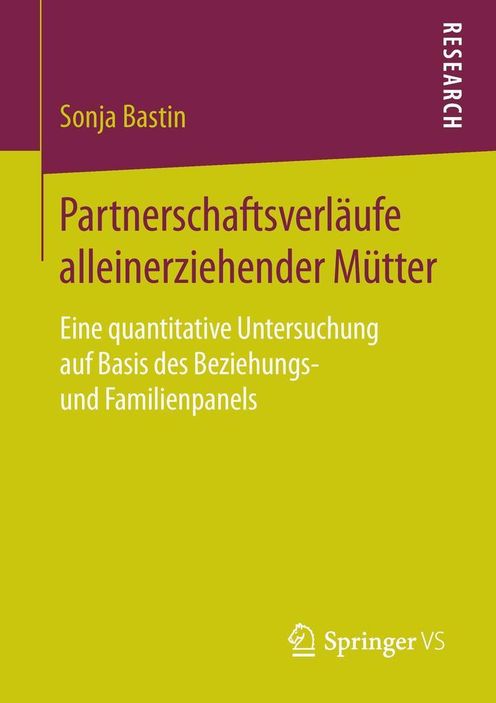 Partnerschaftsverläufe alleinerziehender Mütter...