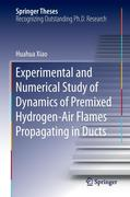 Experimental and Numerical Study of the Dynamics of Premixed Hydrogen-Air Flames Propagating in Ducts