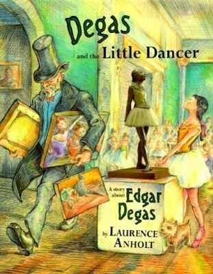 Degas and the Little Dancer als Buch
