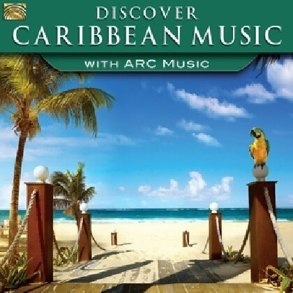 Discover Caribbean Music-With Arc Music