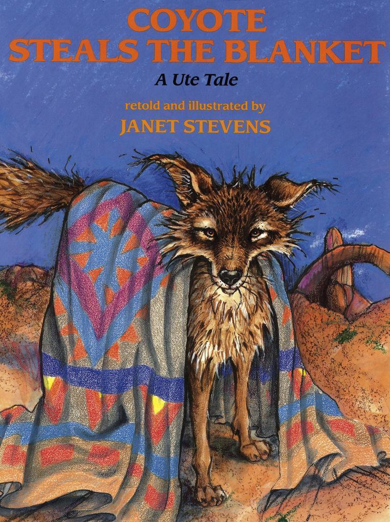 Coyote Steals the Blanket als Taschenbuch