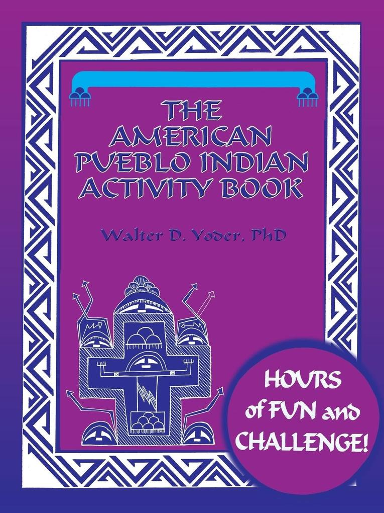 The American Pueblo Indian Activity Book als Taschenbuch